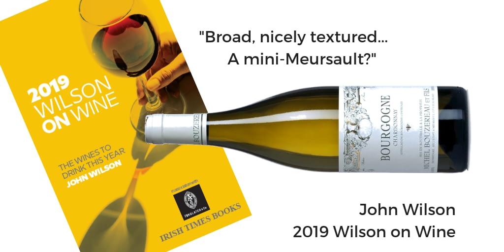 Bouzereau Bourgogne Chardonnay Wilson on Wine 2019