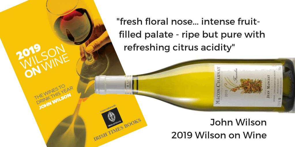 Jean Manciat Macon Charnay 2015 Wilson on Wine 2019