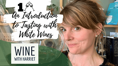 An Introduction to Tasting _ White Wines